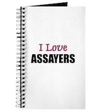 I Love ASSAYERS Journal