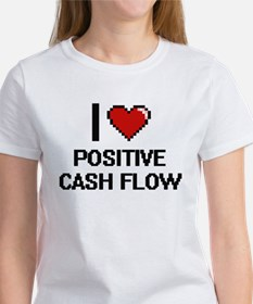 I love Positive Cash Flow Digital Design T-Shirt