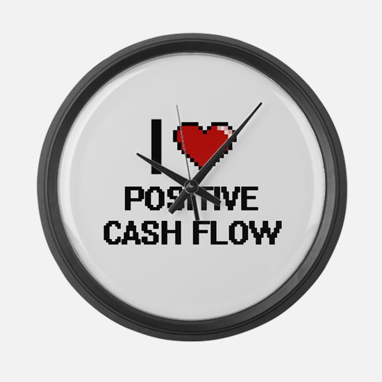I love Positive Cash Flow Digital Large Wall Clock