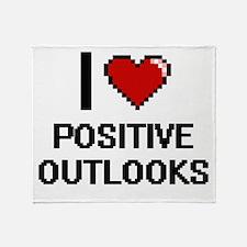 I Love Positive Outlooks Digital Des Throw Blanket