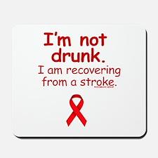 NOT DRUNK, STROKE Mousepad
