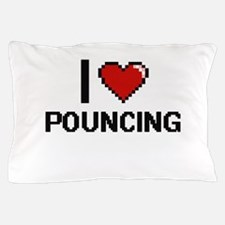 I Love Pouncing Digital Design Pillow Case