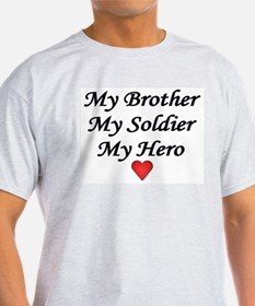 My Brother My Soldier My Hero Ash Grey T-Shirt