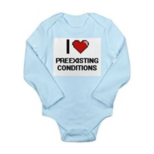 I Love Preexisting Conditions Digital De Body Suit