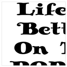 LIFE IS BETTER ON THE PORCH Poster