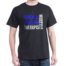 Real Men Marry Therapists T-Shirt