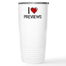 I Love Previews Digital Travel Mug