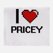 I Love Pricey Digital Design Throw Blanket