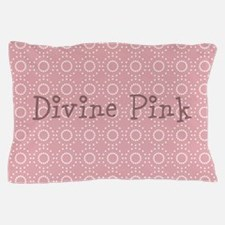 Chic Divine Pink Pillow Case