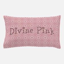 Divine Pink Pillow Case