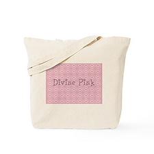 Divine Pink Tote Bag