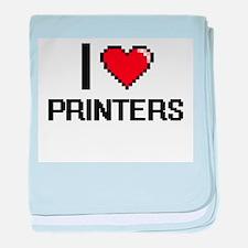 I Love Printers Digital Design baby blanket