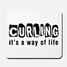Curling it is a way of life Mousepad