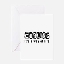 Curling it is a way of life Greeting Card