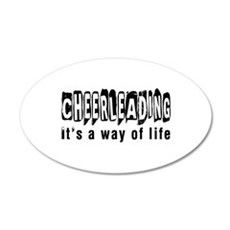 Cheerleading it is a way of 20x12 Oval Wall Decal