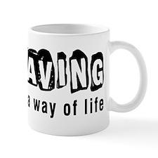 Caving it is a way of life Mug