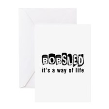 Bobsled it is a way of life Greeting Card