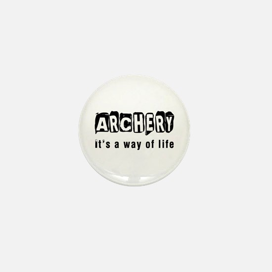 Archery it is a way of life Mini Button