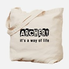 Archery it is a way of life Tote Bag