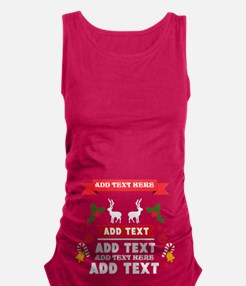 personalized add Text Christmas Maternity Tank Top