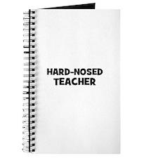 Hard-nosed Teacher Journal