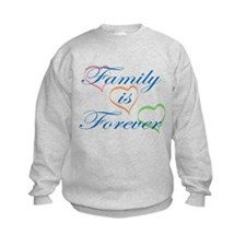 Family is Forever Sweatshirt