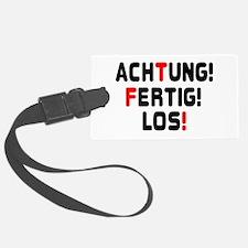 ACHTING, FERTIG, LOS! - READY,S Luggage Tag
