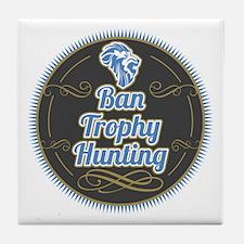 Ban Trophy Hunting Tile Coaster