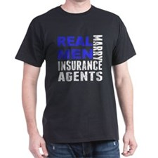 Real Men Marry Insurance Agents T-Shirt