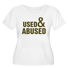 Used and Abused T-Shirt