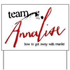 Team Annalise Yard Sign