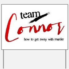 Team Connor Yard Sign