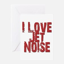 I Love Jet Noise Greeting Cards