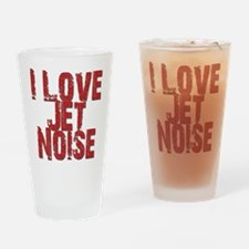 I Love Jet Noise Drinking Glass