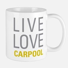 Live Love Carpool Mugs