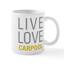 Live Love Carpool Mugs