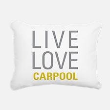 Live Love Carpool Rectangular Canvas Pillow