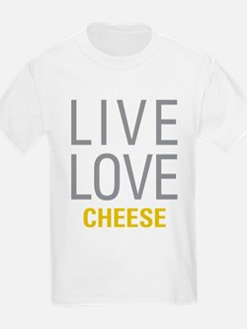 Live Love Cheese T-Shirt