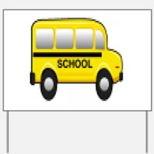 School Bus Yard Sign