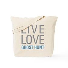 Live Love Ghost Hunt Tote Bag