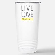 Live Love Meatballs Travel Mug