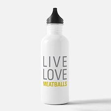 Live Love Meatballs Water Bottle