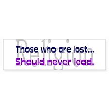 Those who are lost... Bumper Bumper Sticker