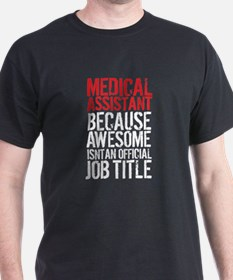 Medical Assistant Awesome T-Shirt
