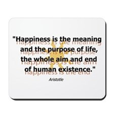 Happiness by Aristotle Mousepad