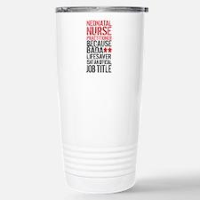 Neonatal Nurse Practiti Stainless Steel Travel Mug