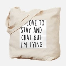 I'm Lying Tote Bag