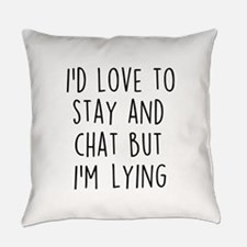 I'm Lying Everyday Pillow
