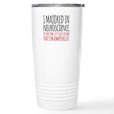 Majored in Neuroscience Travel Mug