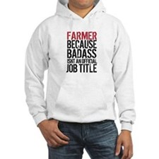 Farmer Badass Job Title Hoodie